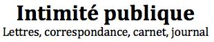 Intimité publique  - au théâtre de la Pépinière